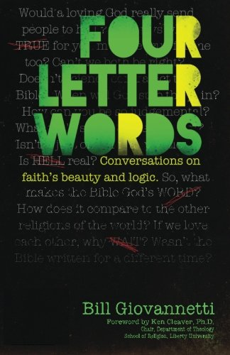 9780983681267: Four Letter Words: Conversations on Faith's Beauty and Logic