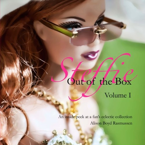 9780983681632: Steffie: Out of the Box: An inside peek at a fan's eclectic collection: 1