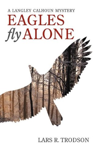9780983682301: Eagles Fly Alone