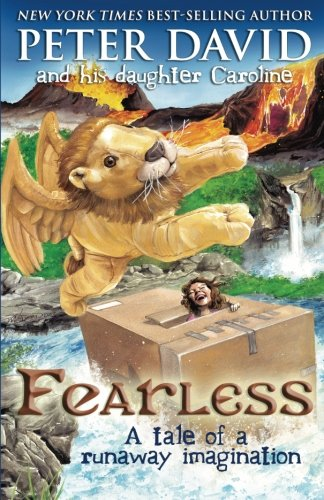 Fearless: A Tale of a Runaway Imagination: David, Peter