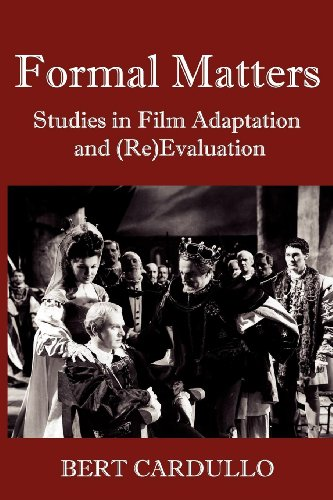 9780983689928: Formal Matters: Studies in Film Adaptation and (Re)Valuation