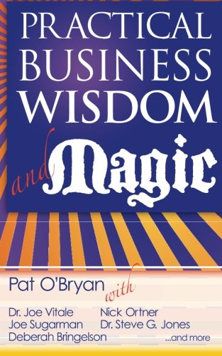 9780983690092: Practical Business Wisdom and Magic