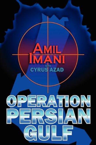 Operation Persian Gulf: Amil Imani