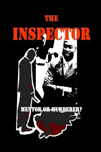 9780983691969: The INSPECTOR: Mentor or Murderer