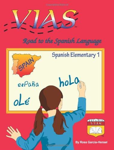 9780983692607: VIAS - Road to the Spanish Language - Spanish Elementary 1