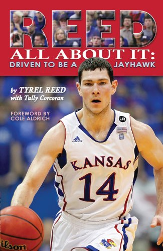 9780983695202: Reed All About It: Driven to be a Jayhawk