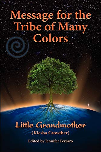 9780983696407: Message for the Tribe of Many Colors