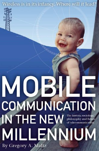 9780983696506: Mobile Communication in the New Millennium