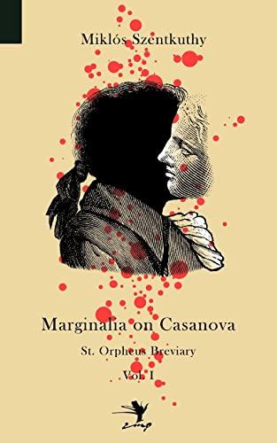 9780983697244: Marginalia on Casanova: St. Orpheus Breviary I