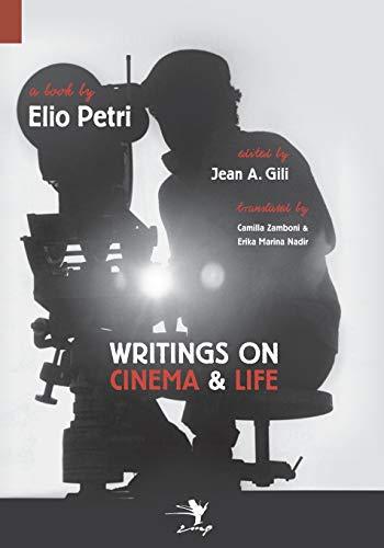 9780983697251: Writings on Cinema and Life