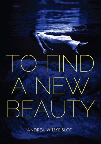 9780983700135: To find a new beauty