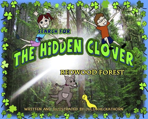 Search for the Hidden Clover: Redwood Forest (Search for the Hidden Clover, Book 2): Julia ...