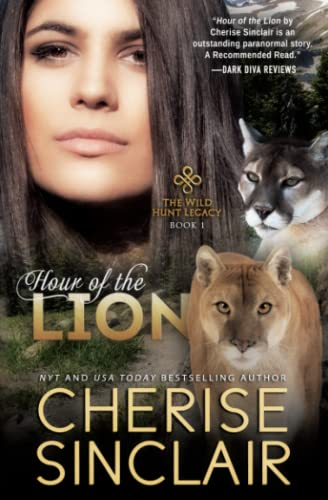 Hour of the Lion: The Wild Hunt Legacy: Cherise Sinclair