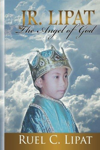9780983708278: JR. LIPAT: The Angel of God