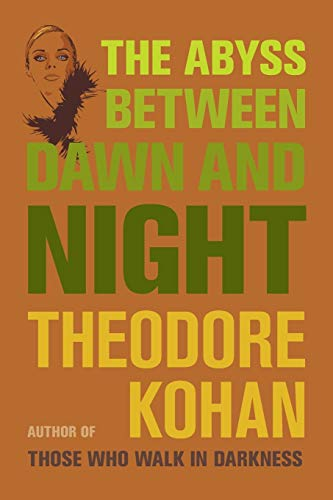 The Abyss Between Dawn and Night Kohan,