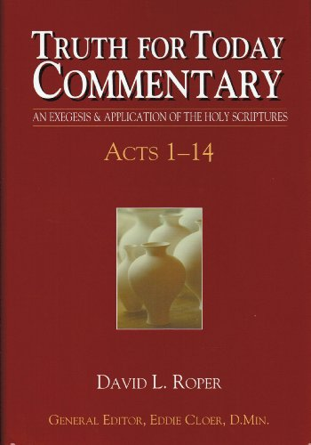 9780983709831: Acts 1-14 (Truth for Today Commentary)