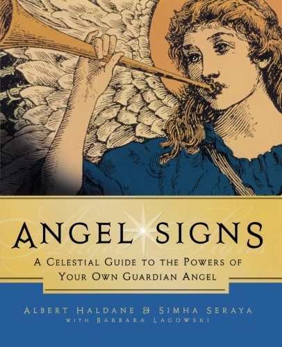 9780983710219: Angel Signs: A Celestial Guide to the Powers of Your Own Guardian Angel