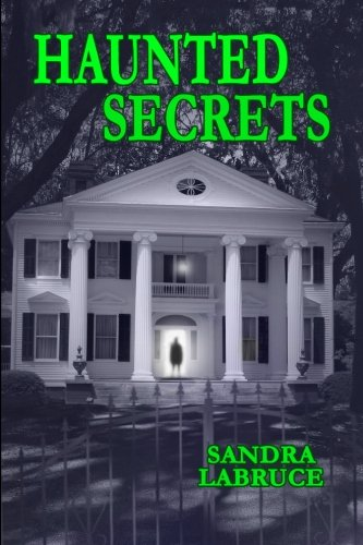 Haunted Secrets: LaBruce, Sandra