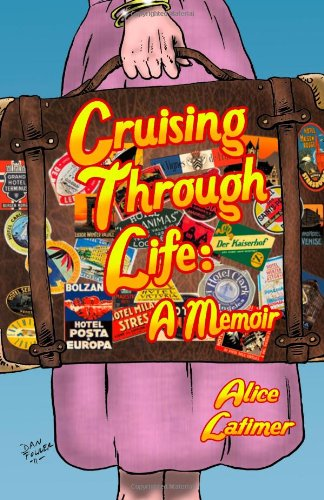 9780983710356: Cruising Through Life: A Memoir