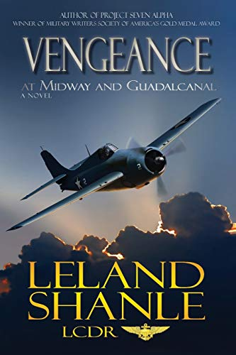 9780983710707: Vengeance; At Midway and Guadalcanal
