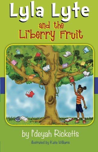9780983711308: Lyla Lyte and the Li'berry Fruit: Volume 1