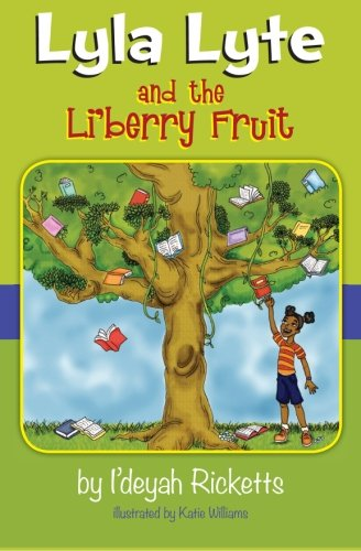 9780983711315: Lyla Lyte and the Li'berry Fruit: 1