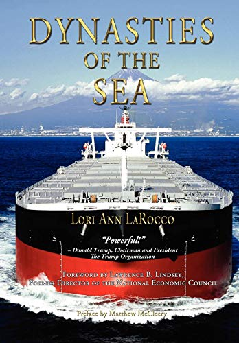 9780983716365: Dynasties of the Sea: The Shipowners and Financiers
