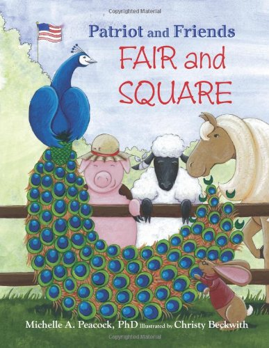 9780983718604: Patriot and Friends: Fair and Square