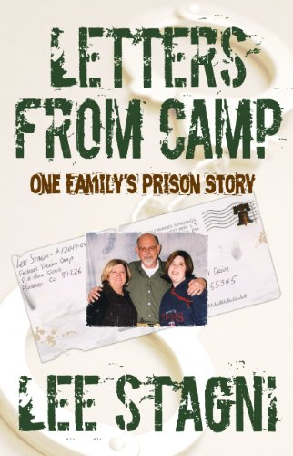 Letters from Camp: One Family's Prison Story: Stagni, Lee {Author with a Prologue By}