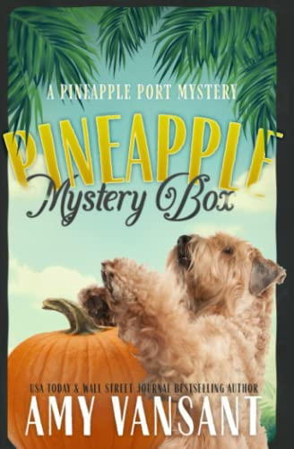 9780983719182: Pineapple Mystery Box: A Pineapple Port Cozy Mystery: Book Two (Pineapple Port Mysteries) (Volume 2)