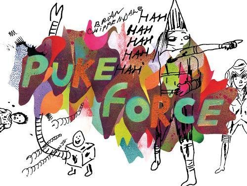 9780983719977: Brian Chippendale: Puke Force
