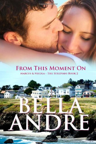 9780983720287: From This Moment On: The Sullivans, Book 2