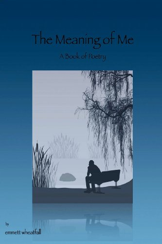 The Meaning of Me: Wheatfall, Emmett