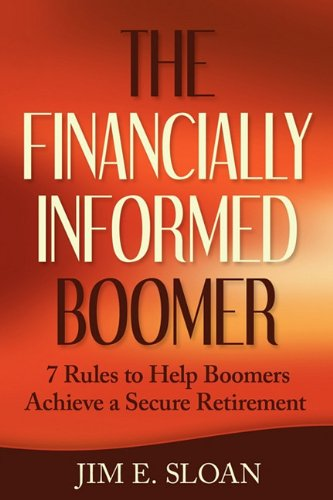 9780983728009: The Financially Informed Boomer