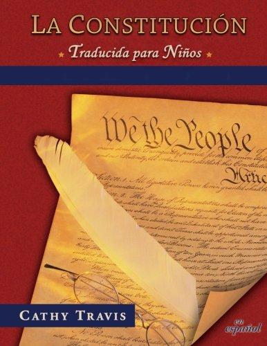 9780983730170: La Constitucion traducida para ninos: Bilingual Edition, Constitution Translated for Kids (Spanish Edition)