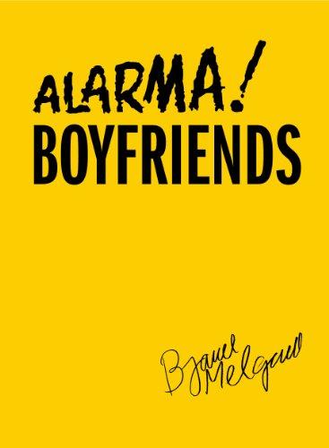 9780983730743: Alarma! Boyfriends