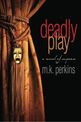 9780983733324: Deadly Play