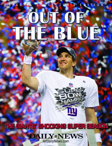 9780983733782: Out Of The Blue - The Giants' Shocking SUPER Season