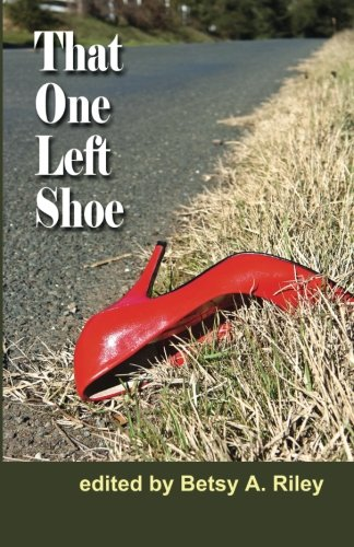 9780983735663: That One Left Shoe