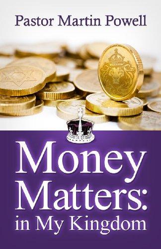 9780983737209: Money Matters: in My Kingdom