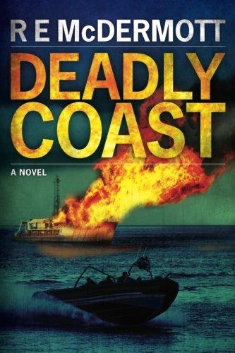 Deadly Coast: R. E. McDermott