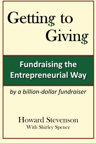 9780983748601: Getting to Giving: Fundraising the Entrepreneurial Way