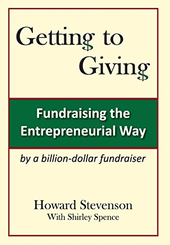 9780983748618: Getting to Giving: Fundraising the Entrepreneurial Way