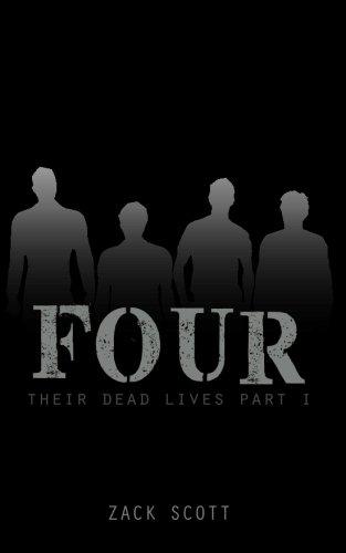 9780983750932: Four: (Their Dead Lives, 1)