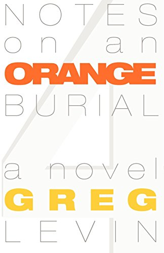 9780983751908: Notes on an Orange Burial
