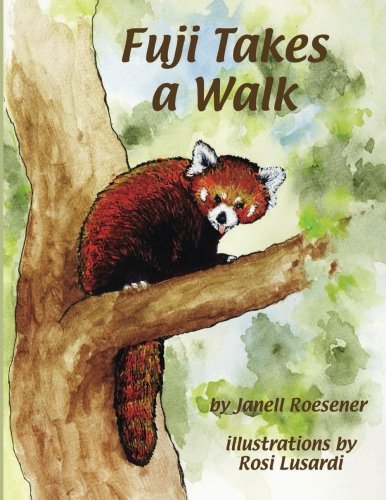 9780983757603: Fuji Takes a Walk: A Story from the Zoo