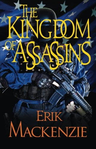 9780983761563: The Kingdom of Assassins