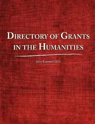 Directory of Grants in the Humanities 2012 (22nd Edition)