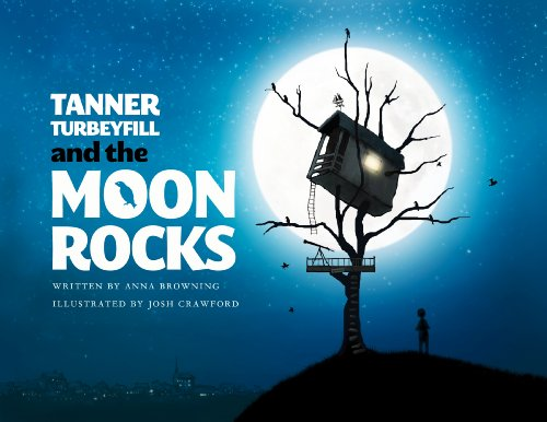 9780983763864: Tanner Turbeyfill and the Moon Rocks