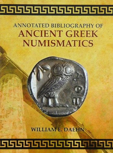 9780983765271: Annotated Bibliography of Ancient Greek Numismatics